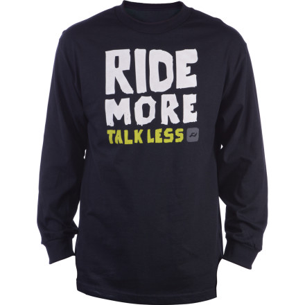 Snowboard Once you slide your arms into the Ride Ride More T-Shirt you are entering into a lifelong agreement between you and the snow gods. If you put on this long-sleeve cotton shirt and fail to live by its creed, a plague of fleas will infest your apartment and never leave. - $16.47