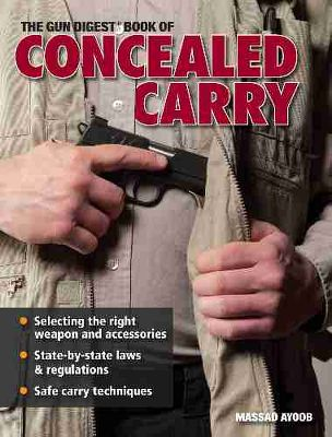 Entertainment Learn the legalities of concealed carry, how to select a gun, safe training and handling procedures and general self-protection principles. 350 color photographs. 254 pages. Softcover. - $24.99