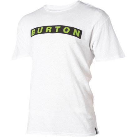Snowboard Years from now you'll be a permanent fixture at some dive bar with a long, gray beard dipping into your beer, and you'll still be wearing the Burton Bar Slub Slim T-Shirteven with your gutbecause it's just so damn comfortable. - $18.57