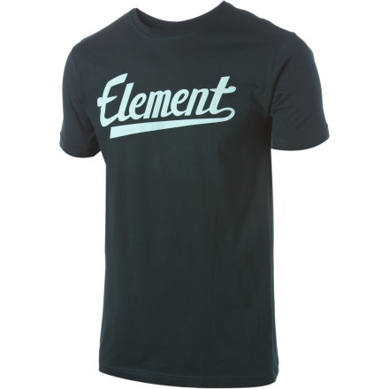 Skateboard As you skate around the stadium wearing the Element Script T-Shirt, a clobbered baseball comes out of nowhere and knocks you off your board. You come to with a giant welt on your back and a bone to pick with karma. All those years of spitting off skyscrapers have finally caught up to you, but at least your Element tee looks good enough to score you a free hot dog. - $13.17