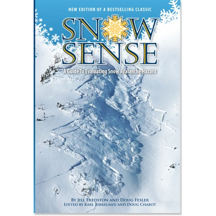 Entertainment The updated edition of Snow Sense: A Guide to Evaluating Snow Avalanche Hazard is a comprehensive guide to evaluating backcountry danger and choosing safe routes. - $5.93