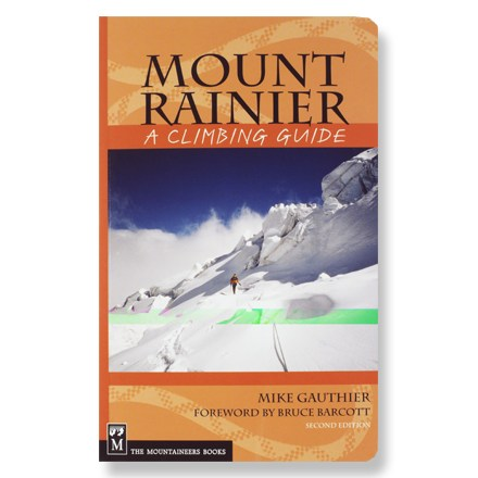 Climbing By the lead climbing ranger at Mt. Rainier Natl. Park, this guide is a must-have for any brave soul attempting Rainier's more than 14,000 feet. - $19.95