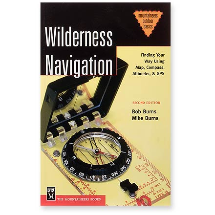 Camp and Hike Find your way using map, compass, altimeter and GPS with this updated classic handbook for learning to navigate in the backcountry. - $2.83