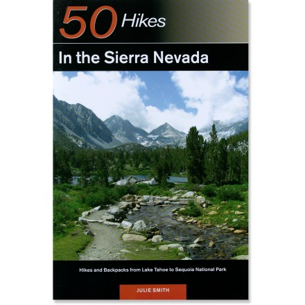 Camp and Hike From Lake Tahoe to Sequoia National Park, 50 Hikes in the Sierra Nevada charts 50 spectacular hikes within striking distance of the major urban centers in California. - $18.95