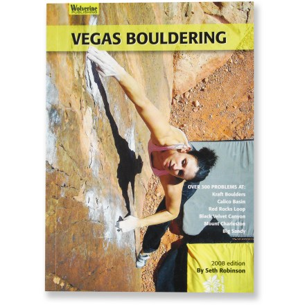 Climbing Dedicated climber Seth Robinson explores the classic bouldering around Las Vegas in brilliant full-color photographs. - $22.00