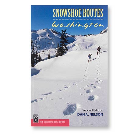 Camp and Hike Find Washington's 100 best snowshoe routes with this popular guide. - $8.83