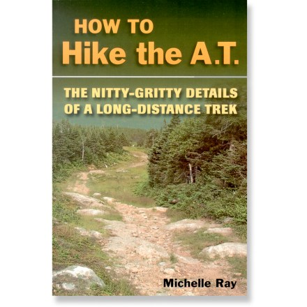 Camp and Hike How to Hike the A.T.: The Nitty-Gritty Details Of A Long-Distance Trek provides information on how to prepare for the 2,100 mi. trip by focusing on trail safety, resupply towns and proper gear. - $18.95