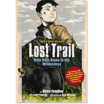 Camp and Hike Read the harrowing account of a young boy who loses his way on a Maine mountain in Lost Trail: Nine Days Alone in the Wilderness; the timeless lessons from the 1939 event ring true even today. - $6.93