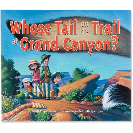 The playful Whose Tail on the Trail at Grand Canyon? offers illustrations as you and your your reader take a journey in the Grand Canyon and identify commonly seen animals. - $5.83