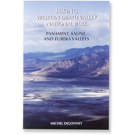 Camp and Hike Hiking Western Death Valley National Park helps you safely plan fantastic hikes in the Panamint, Saline and Eureka valleys. - $9.93