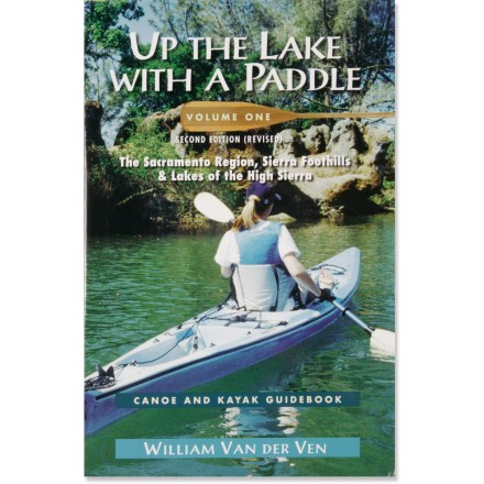 Wake This guide provides canoeists and kayakers with user-friendly information on the great places to paddle in the Sierra Foothills and Sacramento region - $9.93