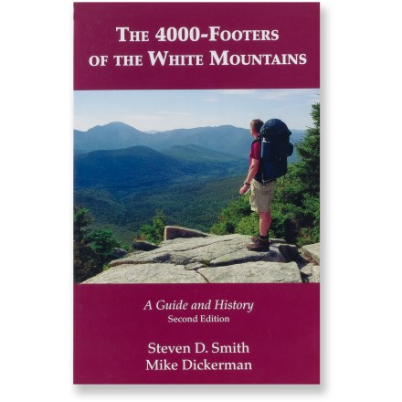 Camp and Hike Discover the tallest 48 peaks in New Hampshire with The 4,000-Footers of the White Mountains as your guide. - $24.95