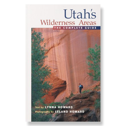Camp and Hike This thorough guide details how to safely, reliably and intelligently tour Utah's majestic wilderness areas, both designated and proposed. - $24.95