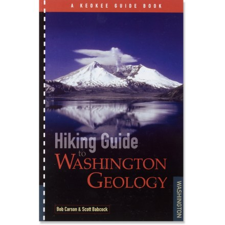 Camp and Hike Hiking Guide to Washington Geology explores the dynamic geologic history of Washington's landscape, highlighting places that demonstrate why the region looks the way it does. - $8.83