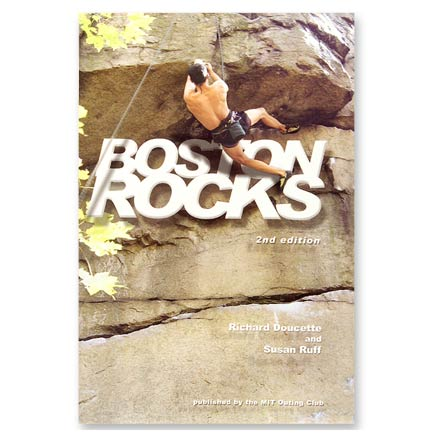 Climbing The most comprehensive guide to rock climbing and bouldering in Eastern Massachusetts. Authors: Richard Doucette and Susan Ruff. Softcover; 242 pages; black-and-white photographs and route maps. MIT Outing Club; copyright 2002. Edited by climbers for climbers, this guide is filled with helpful and accurate beta on over 800 routes in 50 areas fo the state. Includes detailed maps and directions and GPS coordinates. - $25.00