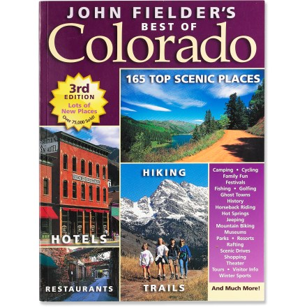 Camp and Hike The updated edition of John Fielder's Best of Colorado guides you down roads less traveled to 165 cherished Colorado locations. - $32.00