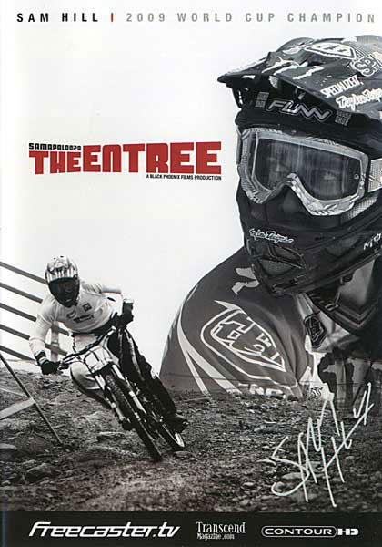 MTB THE ENTREE is an in depth documentary/ extended interview with Australian born UCI DOWNHILL WORLD SERIES CHAMPION Sam Hill based on his 2009 racing season. With just three rounds to go and a winless and turbulent season already behind him The Entree begins in Mont Saint Anne, Canada round #6 where things begin to change and the race to the finish begins. Follow Sam and his team mate Brendan Fairclough across the globe on an insightful journey from Canada, back to his homeland Australia then to Schladming, Austria for the ride of the season on his quest for World Series GOLD and the celebrations that followed. Music courtesy Wolfgang Gartner @ Kindergarten Records. - $9.07