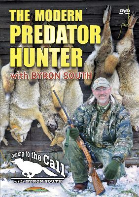 Outdoor expert Byron South delivers everything the modern predator hunter needs to know. DVDs chapters cover electronic callers, decoys, rifles, shotguns and ammunition. Also, Byron and his friends are featured in many predator hunts where he demonstrates his tactics and techniques using all of the modern tools available. 113 minutes. - $11.99