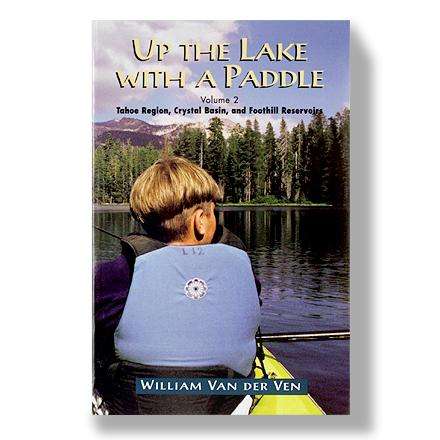 Wake An essential resource for enjoying the beautiful lakes, rivers and reservoirs of the Lake Tahoe region - $10.93
