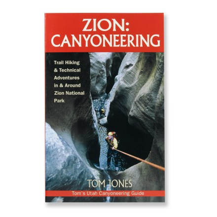 Camp and Hike This comprehensive canyoneering guidebook covers the canyons of Zion and adjacent lands, with 49 adventures ranging from technical to non-technical. - $9.93