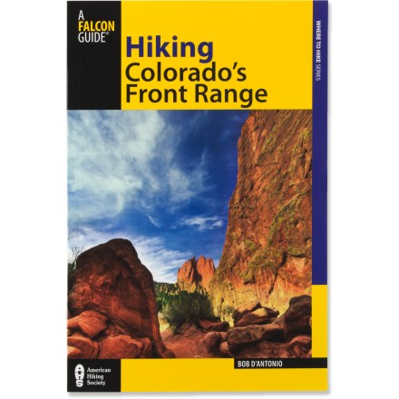 Camp and Hike Hiking Colorado's Front Range offers 60 trails between Fort Collins and Colorado Springs. - $18.95