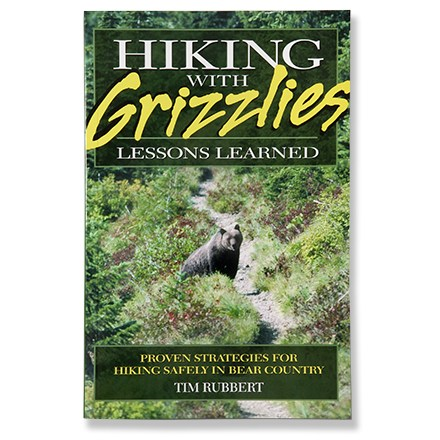 Camp and Hike This book shares proven strategies for hiking safely in bear country. - $10.95