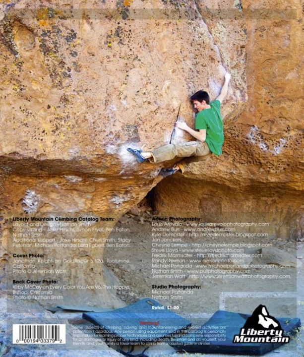 Climbing The new climbing catalog from Liberty Mountain is jam packed full of images of our hardware and new shoes. We tried counting all the stunning action photos that show our gear in use and lost count. The back cover photo is the best as it shows the Zero in