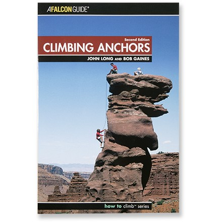 Climbing Good, solid anchors are the foundation of rock climbing. . Authors: John Long and Bob Gaines. Softcover; 225 pages; black-and-white photographs. The Globe Pequot Press; copyright 2006. Find out how to place protection and construct secure anchors with these easy-to-understand guide. This updated version is illustrated with more than 100 photographs. Learn how to place and configure solid, secure anchors in a variety of real world climbing situations and see the pros and cons of many options. Natural anchors, passive chocks, mechanical chocks, fixed gear, knots, belay anchors, toprope anchors and rappel anchors are discussed in detail. Crucial dynamics of equalization and fall forces are thoroughly investigated, including an analysis of rigging systems. Tests conducted specifically for this book detail the true performance parameters of the cordelette, sliding X and equalette. - $7.93