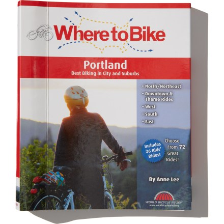 Camp and Hike Offering detailed ride information from the city to the surrounding suburbs, Where to Bike: Portland includes 72 rides in and around Portland, Oregon. - $13.93