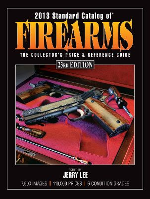 Confidently buy, sell and trade firearms, armed with the pure-gold knowledge in the Standard Catalog of Firearms book. Reknowned as a collectors price and reference guide, the 2013 Standard Catalog of Firearms serves as a valuable guide to collectible firearms, enabling shooters, collectors and hunters to accurately identify and determine approximate current values of collectible firearms. More than 7,500 photos complement the identification and grading guide, and this edition is updated with more than 110,000 prices. Includes a special 16-page, full-color photo essay on todays most fascinating guns. 1,470 pages. Softcover. Type: Books. Title 2013. - $42.99