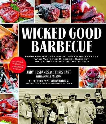 In the Wicked Good Barbecue Book, discover how two guys from Boston won hundreds of barbecue ribbons, thirty Kansas City Barbecue Society championships and the biggest prize of them all, the Jack Daniels World Championship Invitational Barbecue. Victory came by standing over glowing coals and smoking barrels for days on end to develop barbecue recipes not just good, but wicked good as they say in New England. Award-winning chefs Andy Husbands and Chris Hart reveal their secrets to competition-winning barbecue, including the recipe that won the Jack Daniels competition, the 25-Step Championship Chicken thatll melt in your mouth, and the American Royal First Place Beef Brisket, king of them all, hardest to master and unforgettable when done right. Wicked Good Barbecue is your guide to fun, fearless and fantastic barbecue no matter where youre from. 224 pages. Softcover. - $21.99
