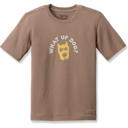 Entertainment The Life is good(R) What Up Dog Crusher T-shirt is a fun tee he'll love to wear. ''Crushing'' process provides a distinctive, weathered color and extra-soft feel. Top-quality cotton looks good wash after wash. - $11.93