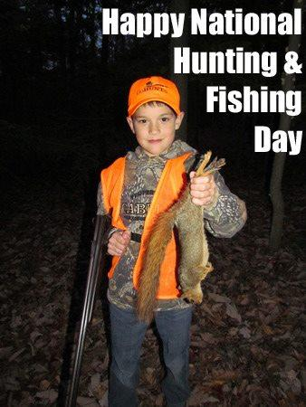 Hunting Happy National Hunting & Fishing Day