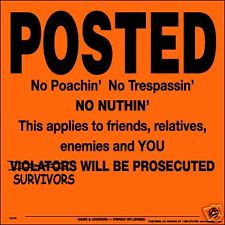 Hunting POSTED NO POACHING NO TRESPASSING