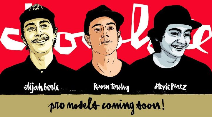Skateboard Congrats to Chocolate Skateboards newest pros!  Raven Tershy, Elijah Berle and Stevie Perez.  What an epic team...pro models coming soon!