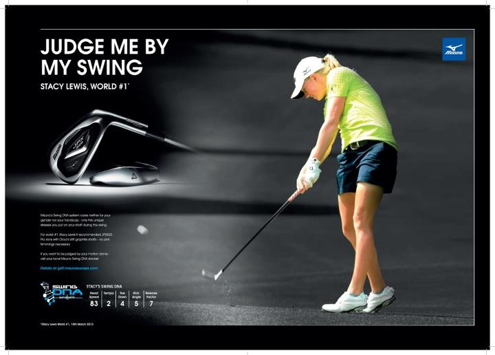 Golf Take a look at our latest campaign - 'Judge me by my Swing'