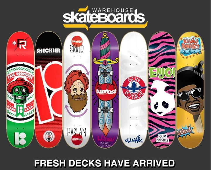 Skateboard New decks from Plan B Skateboards, Almost skateboards, enjoi, Cliché skateboards and Blind Skateboards now available at Warehouse Skateboards!!