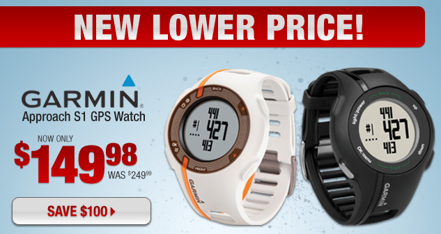 Golf Check out the NEW lower price of the Garmin Approach S1 GPS Watch! Now only $149.98, save $100! Shop here: http://bit.ly/12AITEP How many strokes will you save when you use a new GPS on the course?