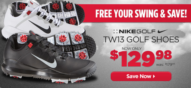 Fitness Free your swing & save! Nike Golf TW13 golf shoes are now only $129.98! Shop here: http://bit.ly/15QU9CO