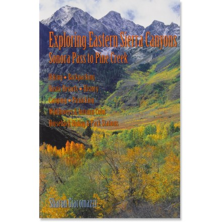 Camp and Hike Explore the wealth of treasures hiding in eastern Sierra canyons! This guide has all the information you need to plan a scenic getaway. - $7.93