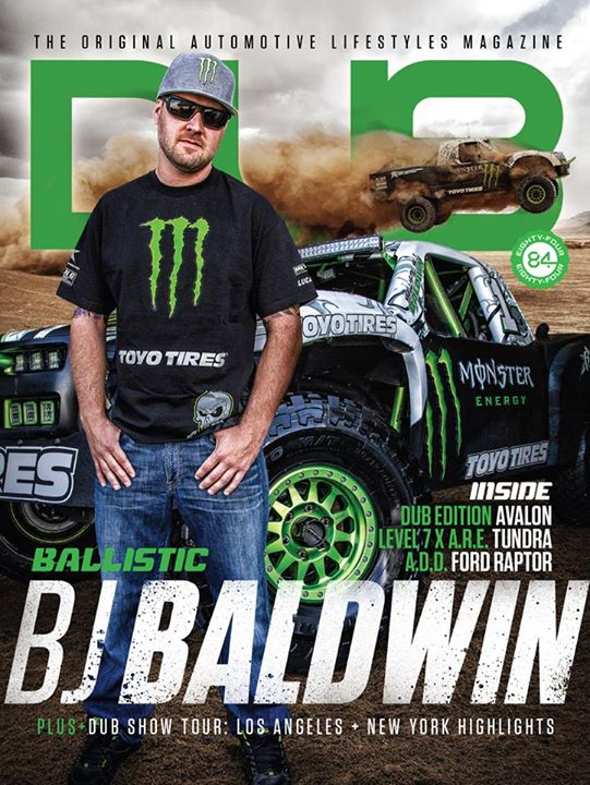 Motorsports Congrats to Ballistic BJ Baldwin for scoring the cover of the latest issue of DUB Magazine... Check it out!