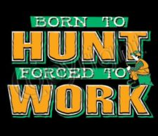 Hunting Born to Hunt