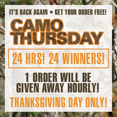 Camo Thursday kicks off just after midnight tonight!  One randomly selected online order every hour will be FREE, courtesy of your friends at Gander Mountain! That's 24 lucky winners this Thanksgiving Day starting just after midnight (EST) – exclusively a