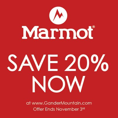 Take 20% off all Marmot apparel and gear now at www.GanderMountain.com! Plus, FREE shipping every day. Hurry…offer ends 11/3.