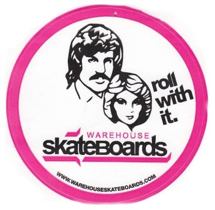 Skateboard Roll With It...One of my favorites!