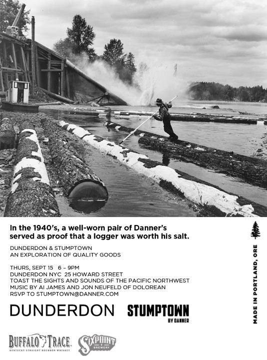 Entertainment If you find yourself in Soho on Sept. 15th, stop by Dunderdon to get a taste for the Pacific Northwest with our Stumptown Launch Party.