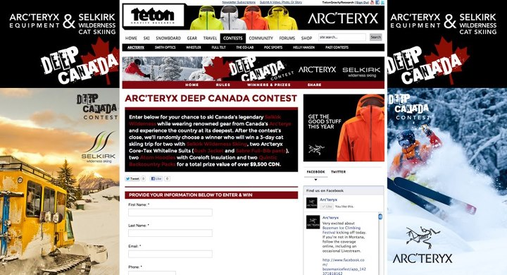 Entertainment Enter our freshly launched Arc'teryx Deep Canada Contest to win gear from them and a cat skiing trip to Selkirk Wilderness Skiing. Details and to enter: http://bit.ly/VmNyow