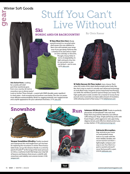 "Entertainment Check out the Ladies Dulcet Pant in the latest issue of Women's Adventure! ""a soft shell pant that seamlessly goes from cross country ski trail to dinner party"" Thanks WA!"
