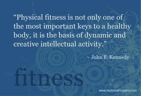 Fitness Great words from JFK