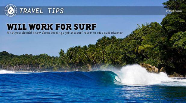Surf Travel Tips - Will Work For Surf - Via Surfline.com http://ow.ly/8gYdU